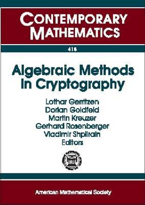 Algebraic Methods in Cryptography