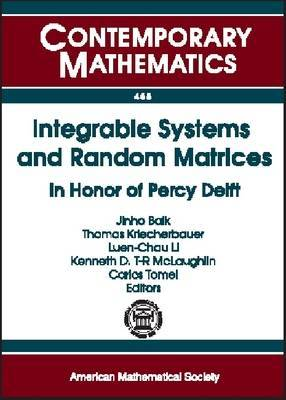 Integrable Systems and Random Matrices: In Honor of Percy Deift