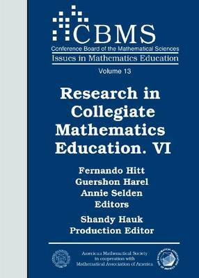 Research in Collegiate Mathematics Education VI