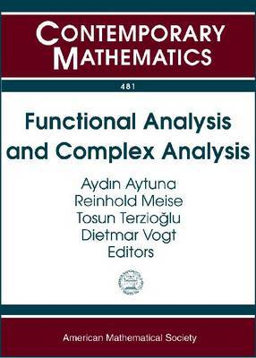 Functional Analysis and Complex Analysis