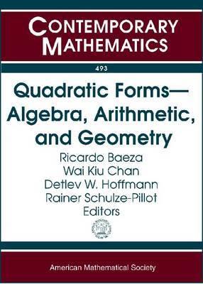 Quadratic Forms - Algebra, Arithmetic, and Geometry