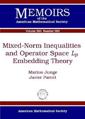 Mixed-Norm Inequalities and Operator Space Lp Embedding Theory