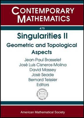 Singularities II: Geometric and Topological Aspects
