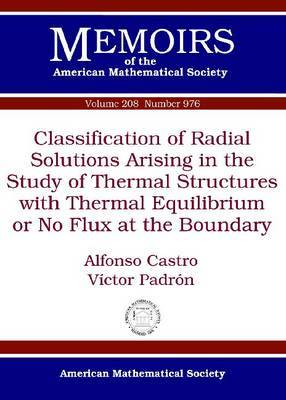 Classification of Radial Solutions Arising in the Study of Thermal Structures with Thermal Equilibrium or No Flux at the Boundary