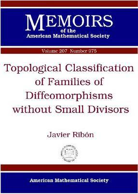 Topological Classification of Families of Diffeomorphisms without Small Divisors