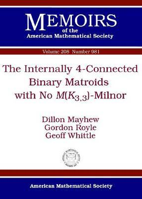 The Internally 4-Connected Binary Matriods with No M(K3,3)-Minor