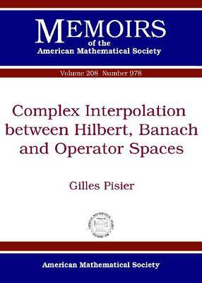 Complex Interpolation Between Hilbert, Banach and Operator Spaces