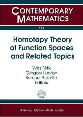 Homotopy Theory of Function Spaces and Related Topics
