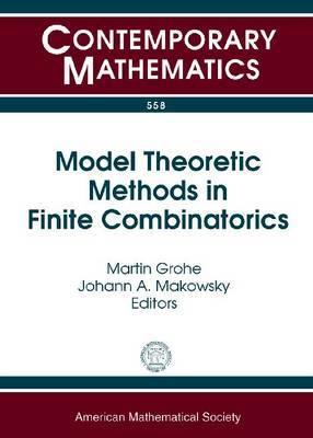 Model Theoretic Methods in Finite Combinatorics: AMS-ASL Special Session, January 5-8, 2009 Washington, DC