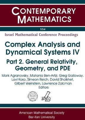 Complex Analysis and Dynamical Systems IV: Part 2. General Relativity, Geometry, and PDE