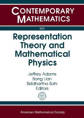 Representation Theory and Mathematical Physics: Conference in Honor of Gregg Zuckerman's 60th Birthday, October 24-27, 2009, Yale University