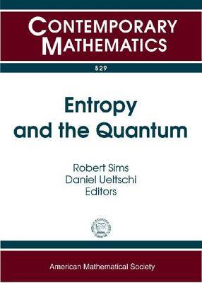 Entropy and the Quantum
