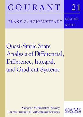 Quasi-Static State Analysis of Differential, Difference, Integral and Gradient Systems