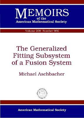 The Generalized Fitting Subsystem of a Fusion System