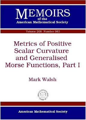 Metrics of Positive Scalar Curvature and Generalised Morse Functions: Pt. 1