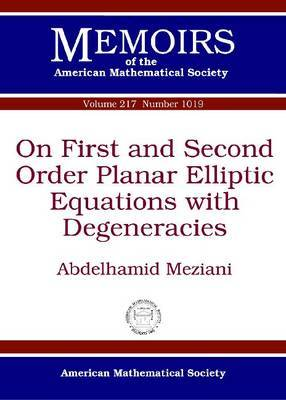On First and Second Order Planar Elliptic Equations with Degeneracies