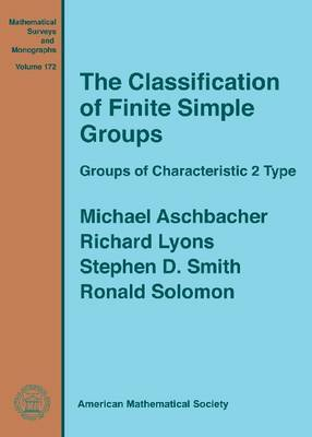 The Classification of Finite Simple Groups: Groups of Characteristic 2 Type
