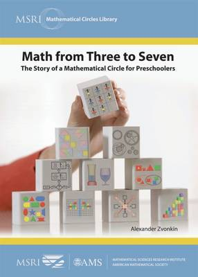Math from Three to Seven: the Story of a Mathematical Circle for Preschoolers