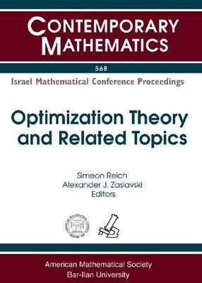 Optimization Theory and Related Topics: Israel Mathematical Conference Proceedings, a Workshop in Memory of Dan Butnariu, January 11-14, 2010, Haifa, Israel