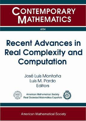 Recent Advances in Real Complexity and Computation