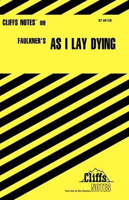 Notes on Faulkner's As I Lay Dying