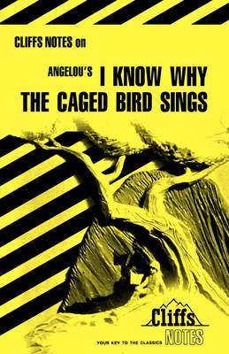 Angelou's  I Know Why the Caged Bird Sings