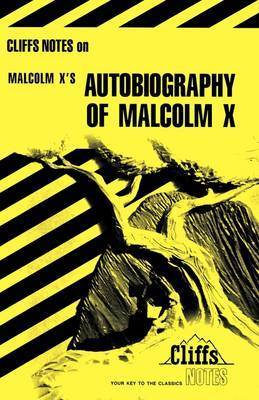 Notes on Malcolm X's  Autobiography