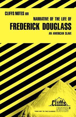 Narrative of the Life of Frederick Douglass: An American Slave  - Notes