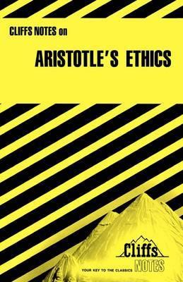 CliffsNotes on Aristotle's Nicomachean Ethics