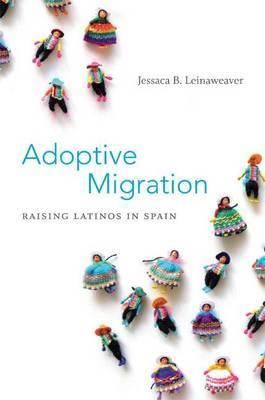 Adoptive Migration: Raising Latinos in Spain