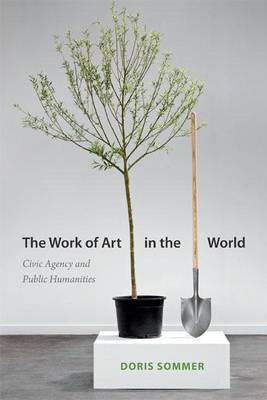 The Work of Art in the World: Civic Agency and Public Humanities
