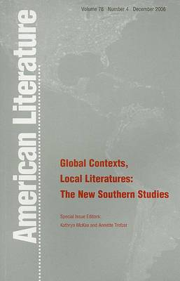 Global Contexts, Local Literatures: The New Southern Studies