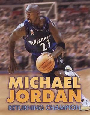 Michael Jordan 4ed: Returning Champion