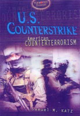 U.S. Counterstrike: American Counterterrorism