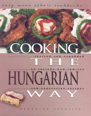 Cooking the Hungarian Way
