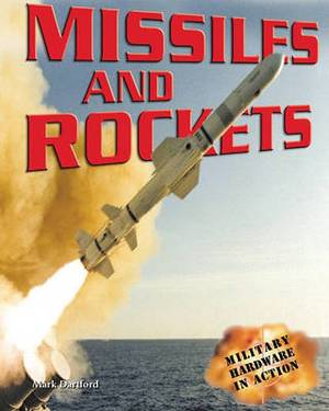 Missiles and Rockets