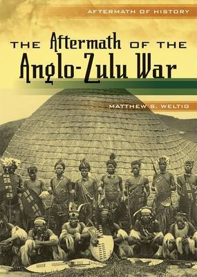 The Aftermath of the Anglo-Zulu War