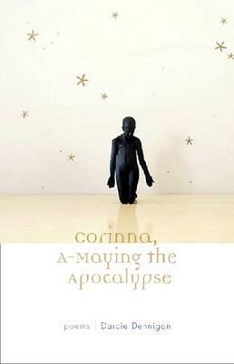 Corinna, a-Maying the Apocalypse