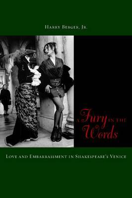 A Fury in the Words: Love and Embarrassment in Shakespeare's Venice