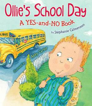 Ollies School Day: a Yes-and-No Book