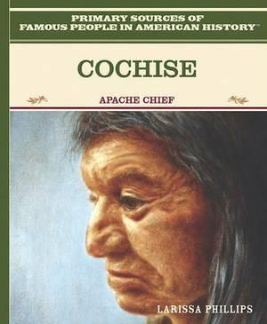 Cochise: Apache Chief
