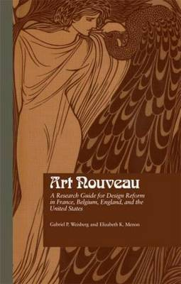 Art Nouveau: Research Guide for Design Reform in France, Belgium, England and the United States