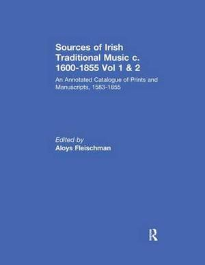 Sources of Irish Traditional Music: An Annotated Catalogue of Prints and Manuscripts, 1583-1855