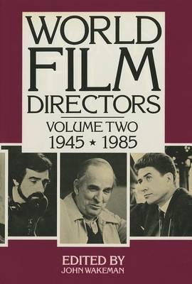 World Film Directors: v. 2, 1950-1988