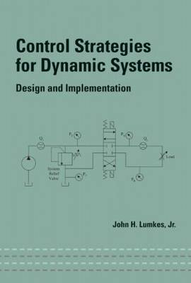 Control Strategies for Dynamic Systems: Design and Implementation