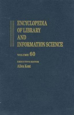 Encyclopaedia of Library and Information Science: Volume 60: Supplement 23: AIDS-HIV Programs and Services in Libraries to User Interface Evaluation