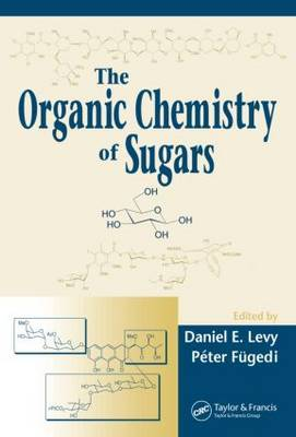 The Organic Chemistry of Sugars