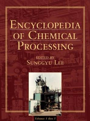 Encyclopedia of Chemical Processing: Volume 1