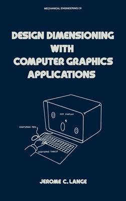 Design Dimensioning with Computer Graphics Applications