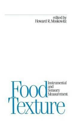 Food Texture: Instrumental and Sensory Measurement